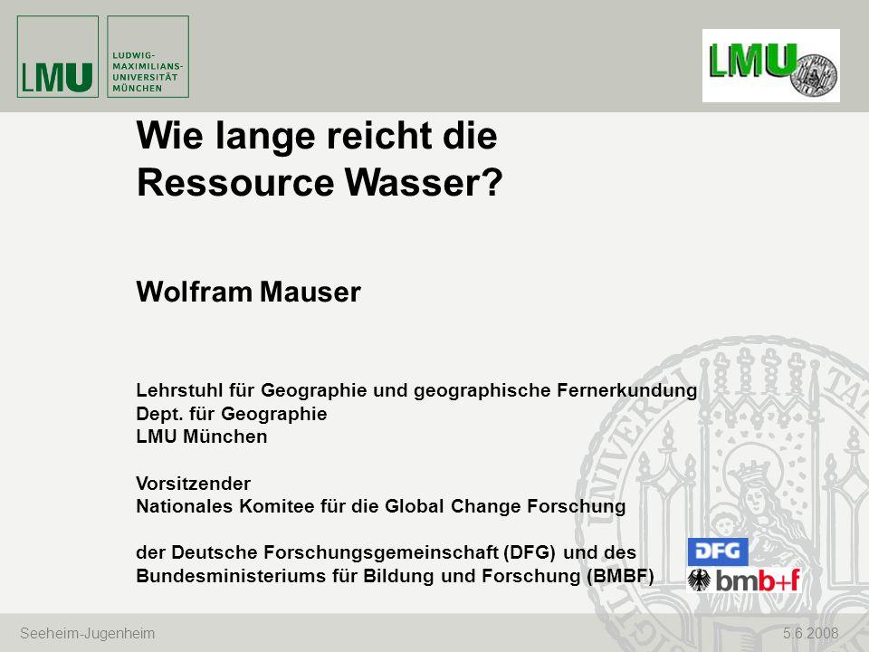 Wie lange reicht die Ressource Wasser Wolfram Mauser