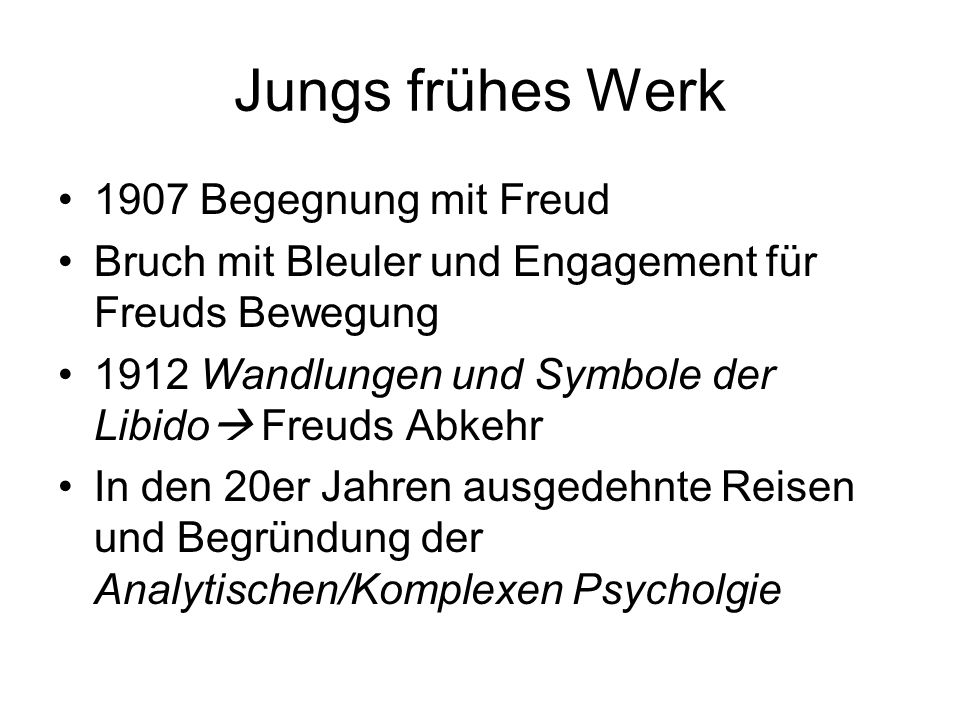Jungs frühes Werk 1907 Begegnung mit Freud