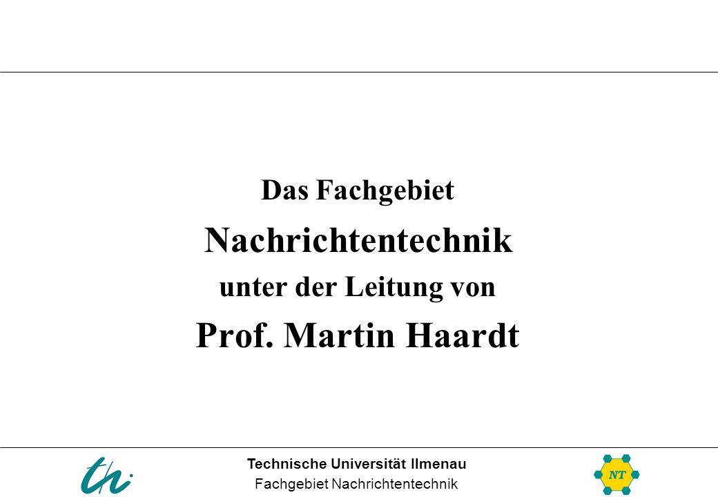 Nachrichtentechnik Prof. Martin Haardt
