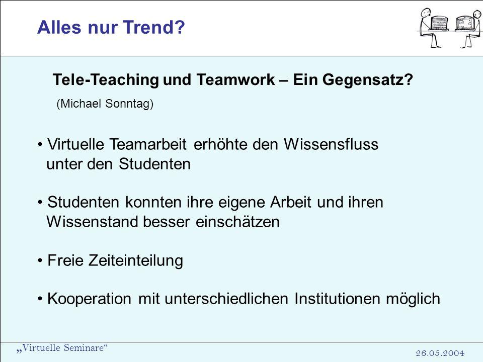 Alles nur Trend Tele-Teaching und Teamwork – Ein Gegensatz