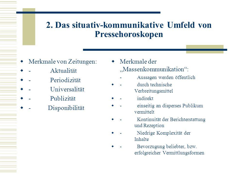 2. Das situativ-kommunikative Umfeld von Pressehoroskopen