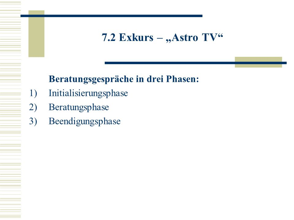 """7.2 Exkurs – """"Astro TV Beratungsgespräche in drei Phasen:"""