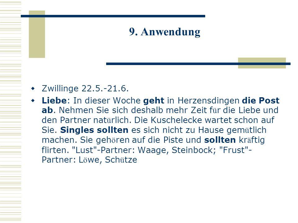 9. Anwendung Zwillinge 22.5.-21.6.