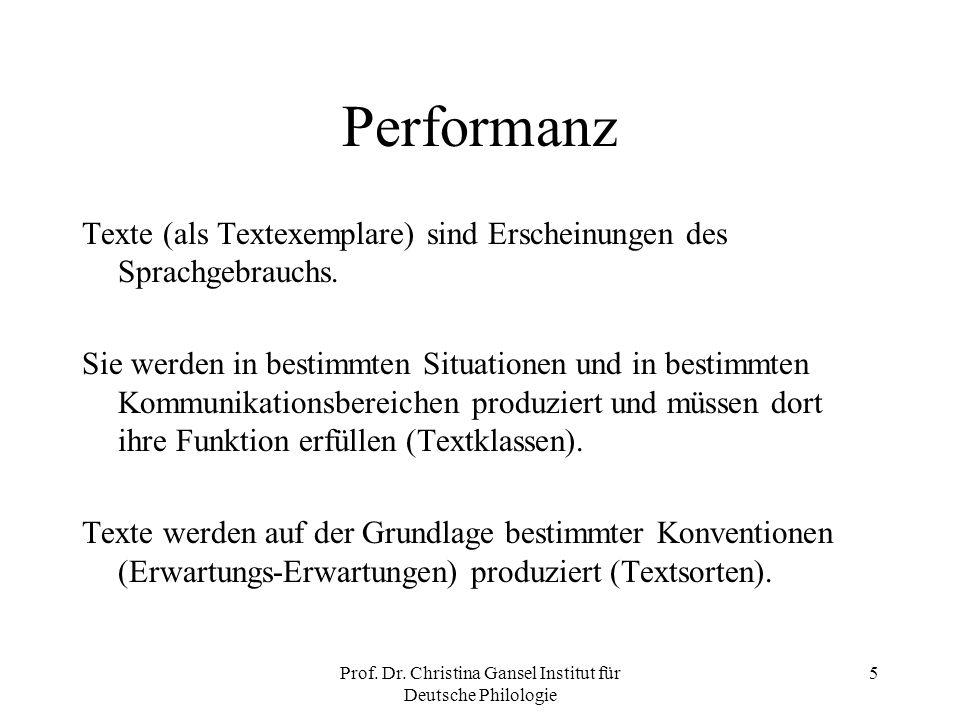 Prof. Dr. Christina Gansel Institut für Deutsche Philologie