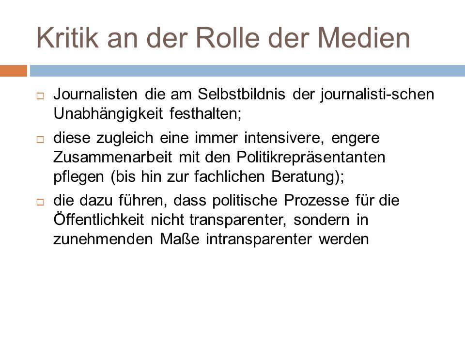 Kritik an der Rolle der Medien