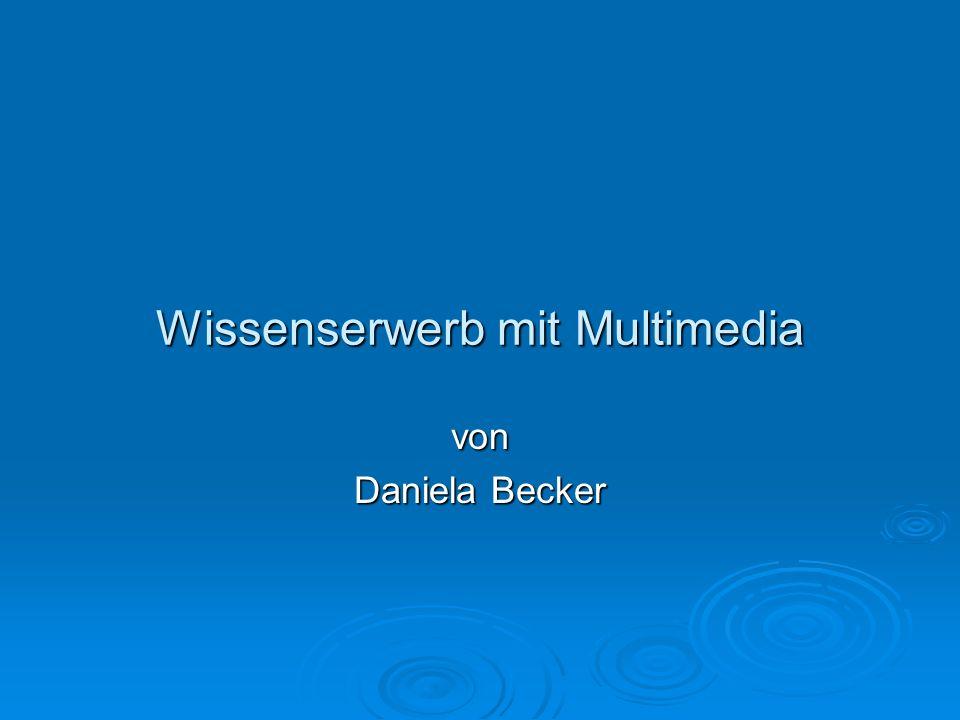 Wissenserwerb mit Multimedia