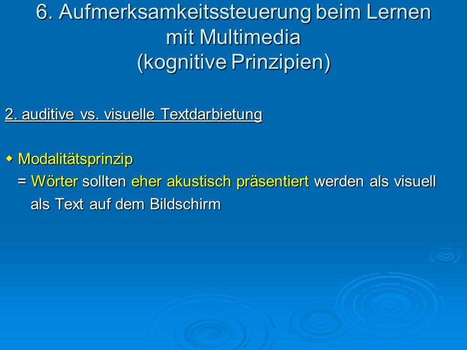 6. Aufmerksamkeitssteuerung beim Lernen mit Multimedia (kognitive Prinzipien)