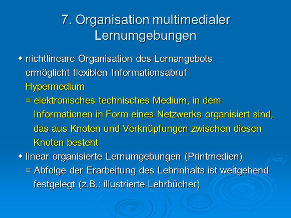 7. Organisation multimedialer Lernumgebungen