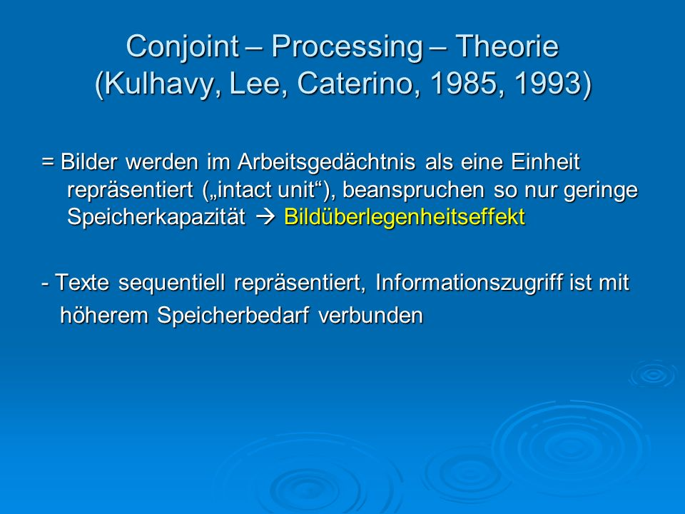 Conjoint – Processing – Theorie (Kulhavy, Lee, Caterino, 1985, 1993)