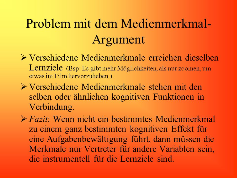Problem mit dem Medienmerkmal-Argument