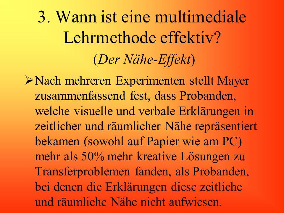 3. Wann ist eine multimediale Lehrmethode effektiv (Der Nähe-Effekt)