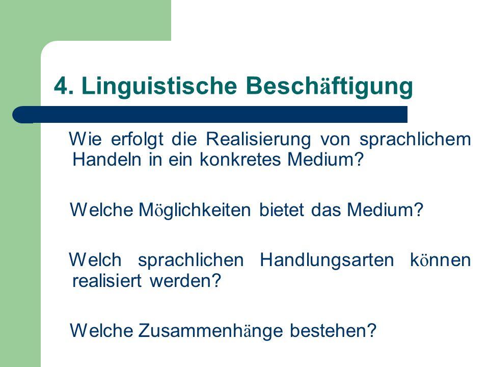 4. Linguistische Beschäftigung