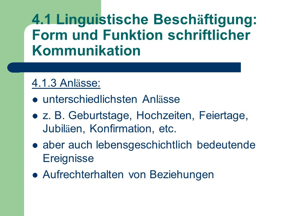4.1 Linguistische Beschäftigung: Form und Funktion schriftlicher Kommunikation