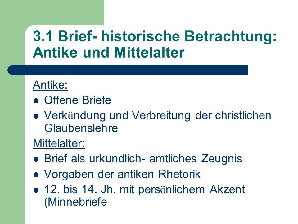 3.1 Brief- historische Betrachtung: Antike und Mittelalter