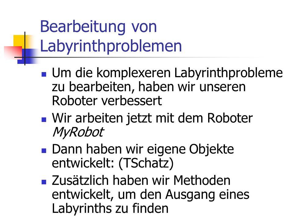 Bearbeitung von Labyrinthproblemen