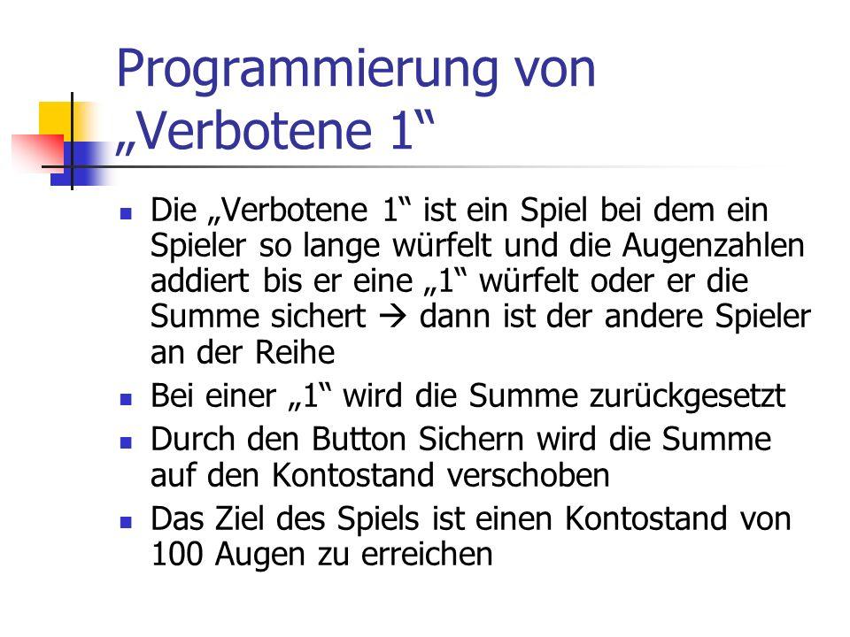 """Programmierung von """"Verbotene 1"""