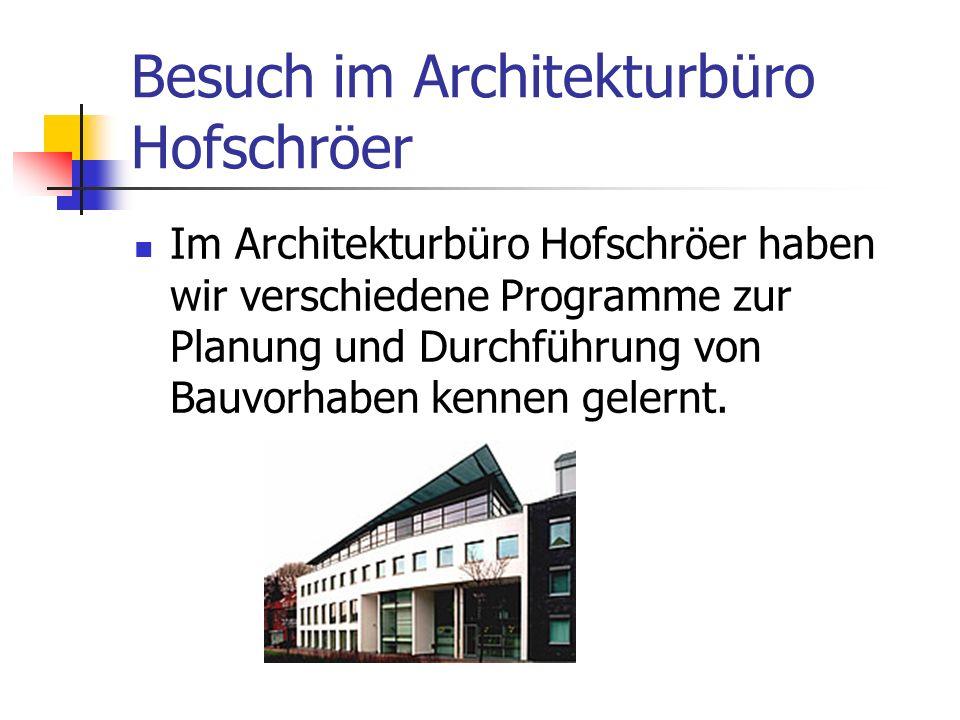Besuch im Architekturbüro Hofschröer