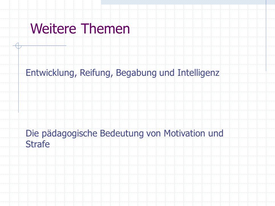 Weitere Themen Entwicklung, Reifung, Begabung und Intelligenz