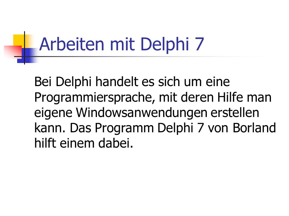 Arbeiten mit Delphi 7