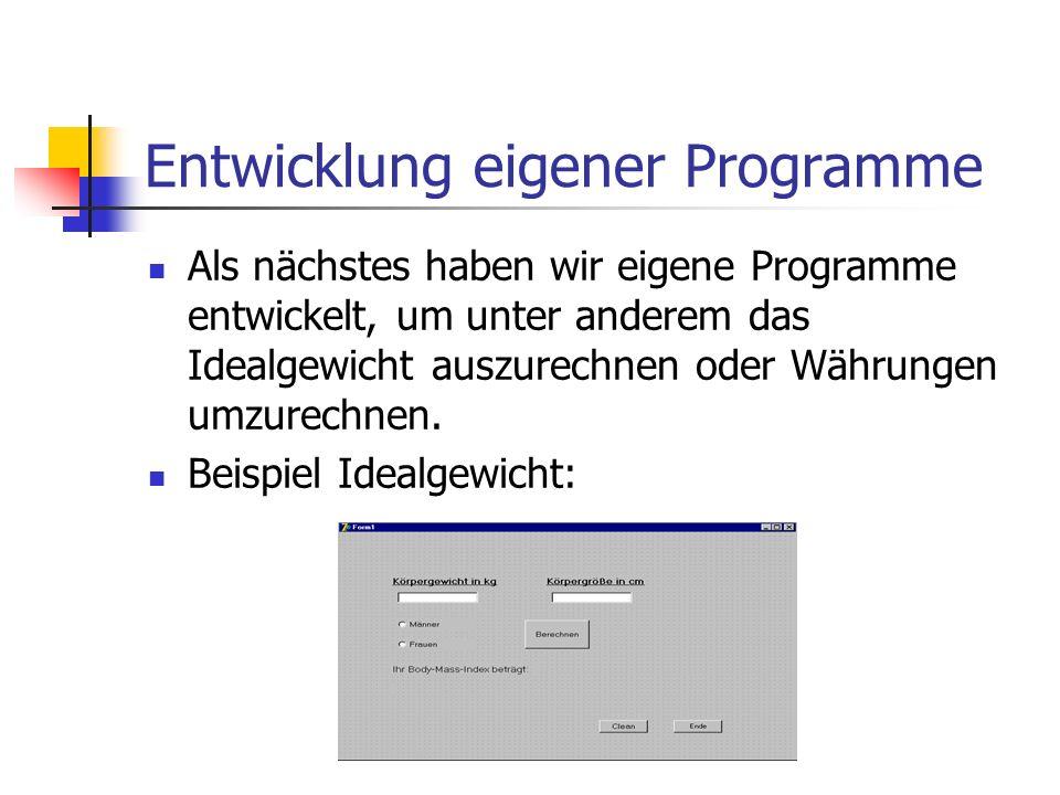 Entwicklung eigener Programme
