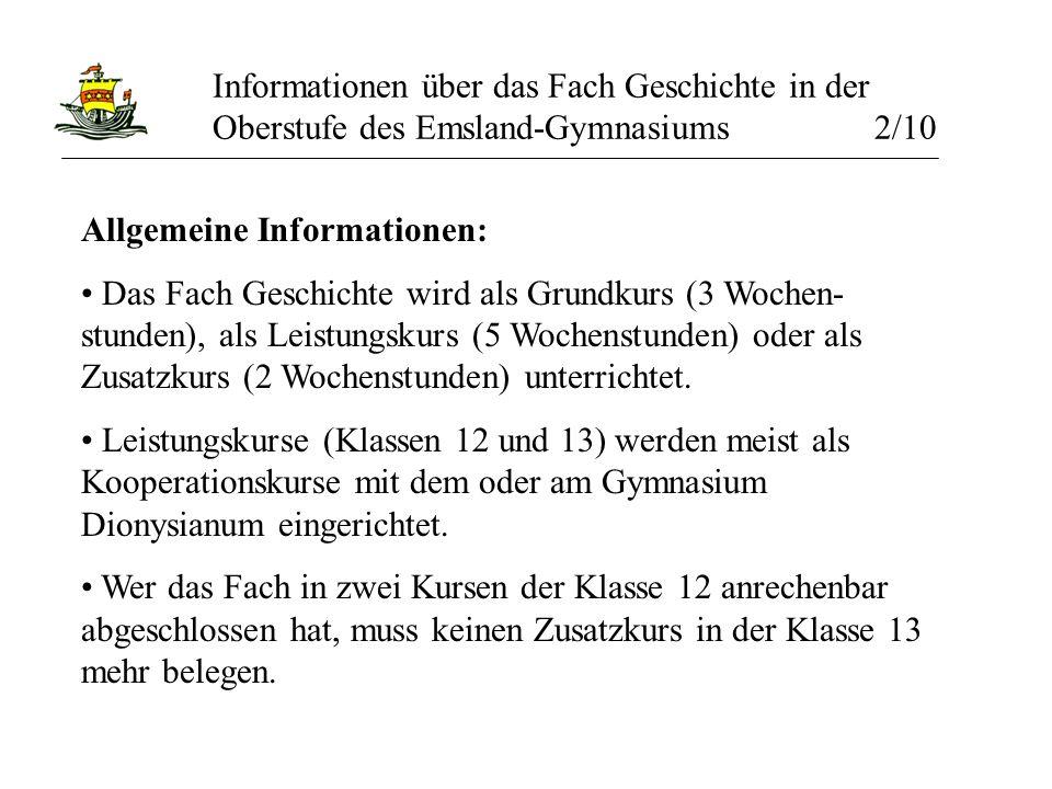 Informationen über das Fach Geschichte in der Oberstufe des Emsland-Gymnasiums 2/10