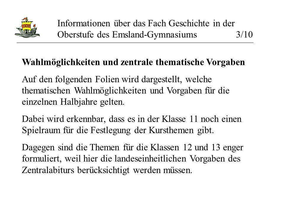 Informationen über das Fach Geschichte in der Oberstufe des Emsland-Gymnasiums 3/10