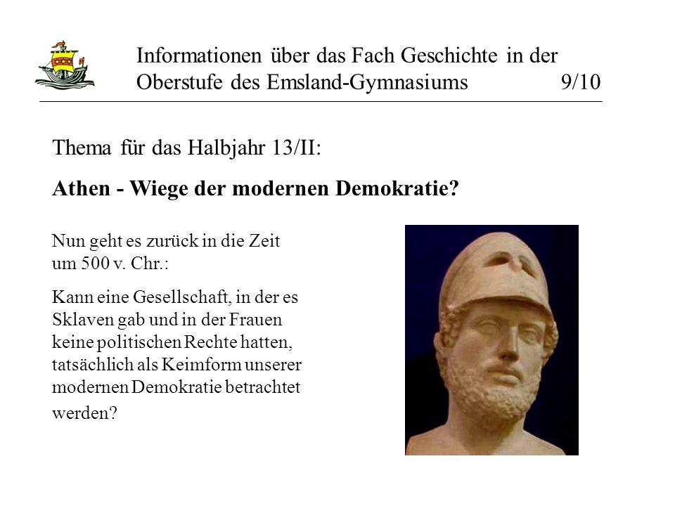Thema für das Halbjahr 13/II: Athen - Wiege der modernen Demokratie