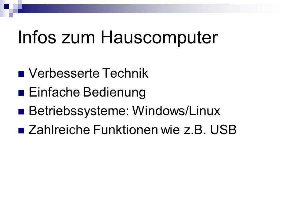 Infos zum Hauscomputer
