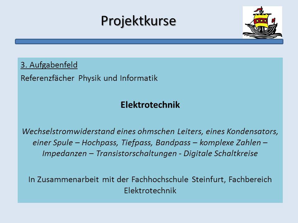 Projektkurse Elektrotechnik 3. Aufgabenfeld