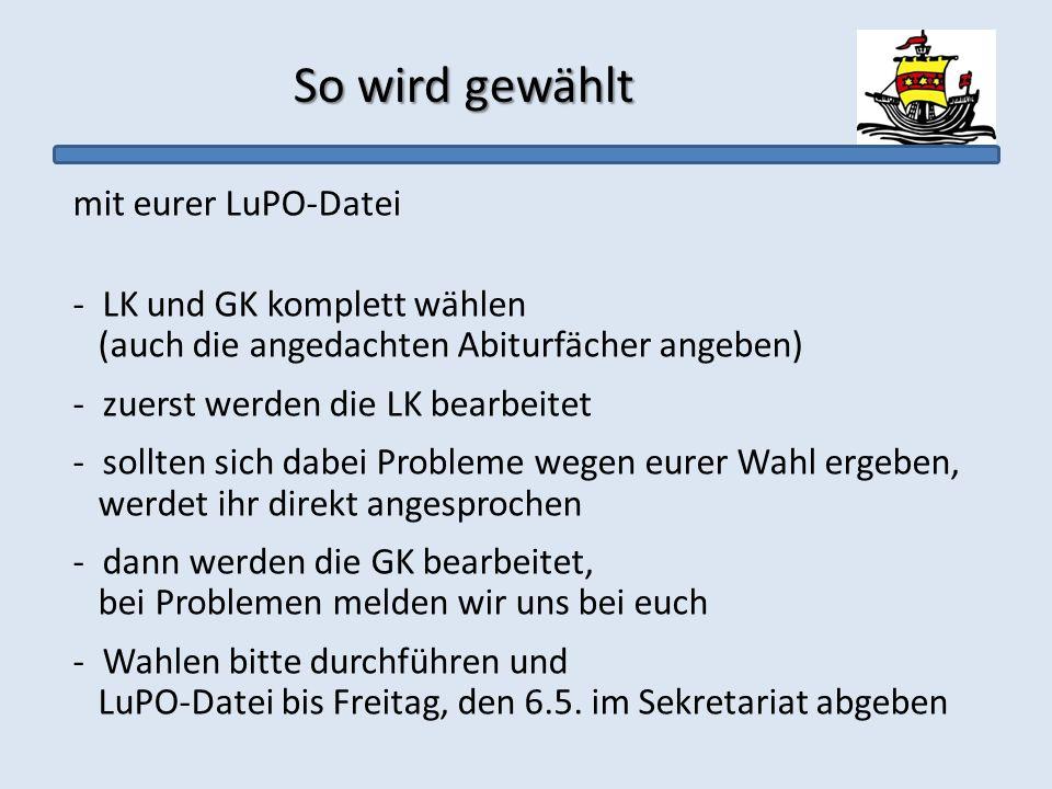 So wird gewählt mit eurer LuPO-Datei LK und GK komplett wählen
