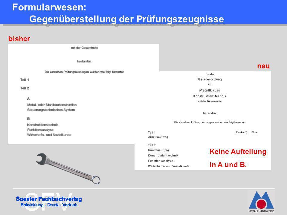 Formularwesen: Gegenüberstellung der Prüfungszeugnisse