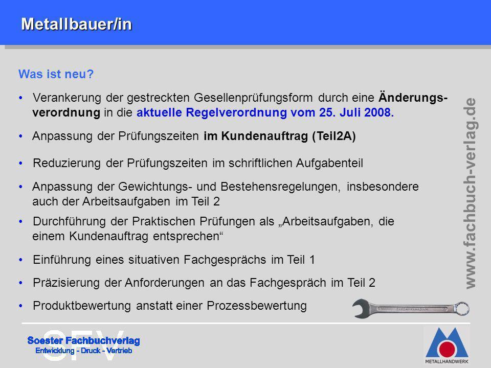 Metallbauer/in www.fachbuch-verlag.de Was ist neu