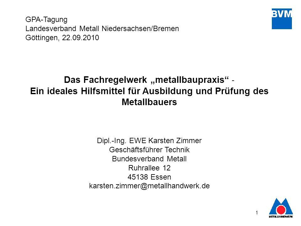Ein ideales Hilfsmittel für Ausbildung und Prüfung des Metallbauers