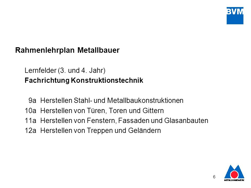 Rahmenlehrplan Metallbauer