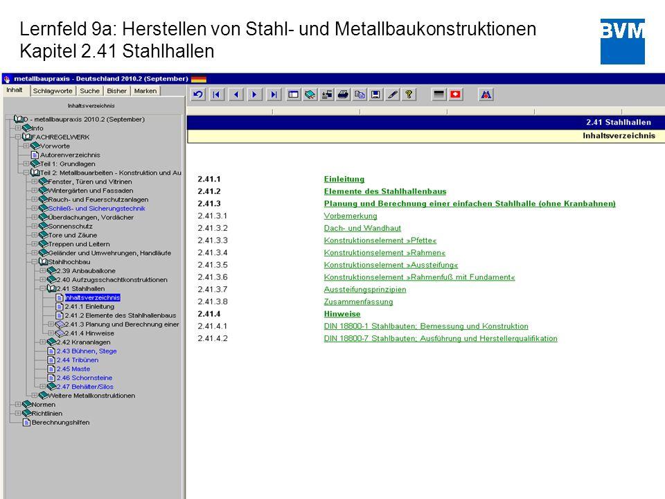 Lernfeld 9a: Herstellen von Stahl- und Metallbaukonstruktionen Kapitel 2.41 Stahlhallen