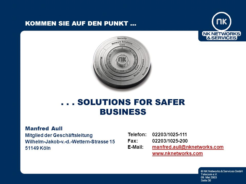 . . . SOLUTIONS FOR SAFER BUSINESS