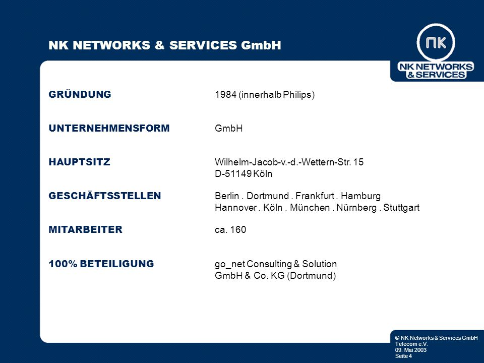 NK NETWORKS & SERVICES GmbH