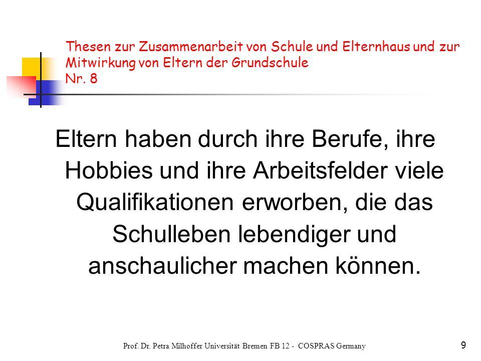 Prof. Dr. Petra Milhoffer Universität Bremen FB 12 - COSPRAS Germany