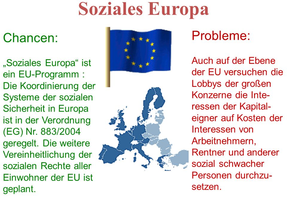 Soziales Europa Probleme: Chancen:
