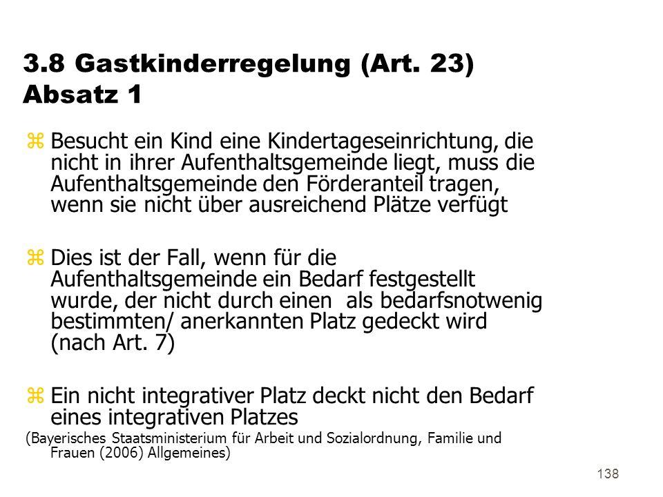 3.8 Gastkinderregelung (Art. 23) Absatz 1