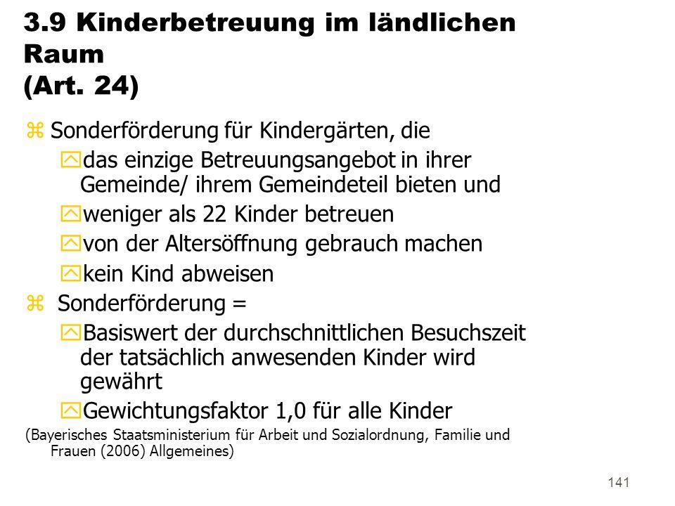 3.9 Kinderbetreuung im ländlichen Raum (Art. 24)