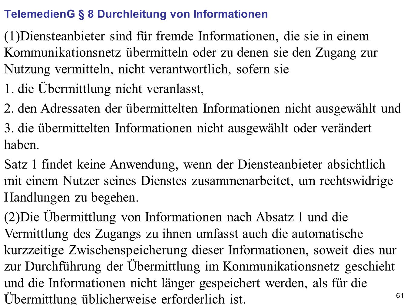 TelemedienG § 8 Durchleitung von Informationen