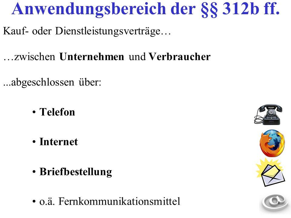 Anwendungsbereich der §§ 312b ff.