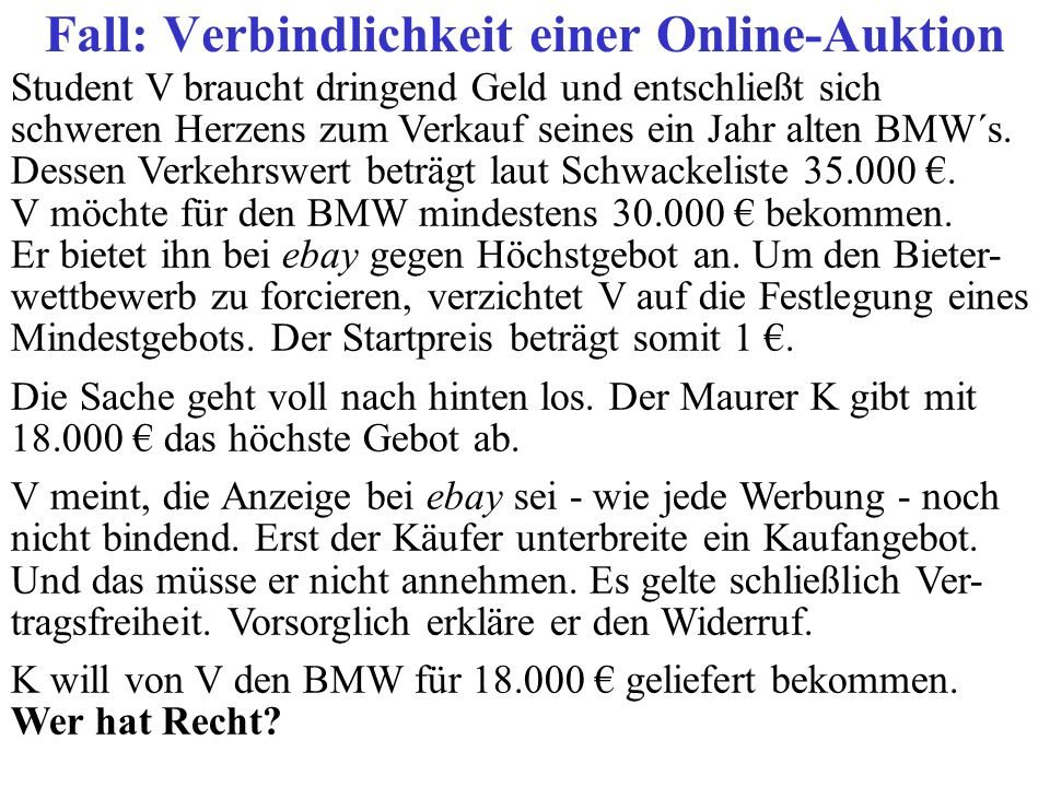 Fall: Verbindlichkeit einer Online-Auktion