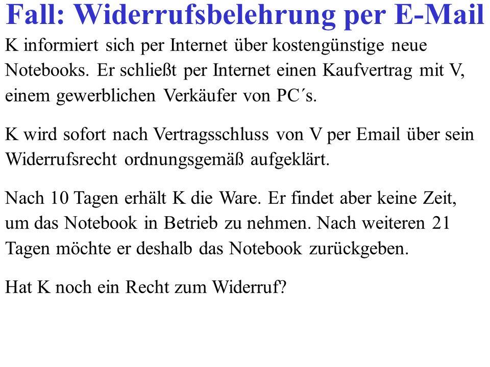 Fall: Widerrufsbelehrung per E-Mail