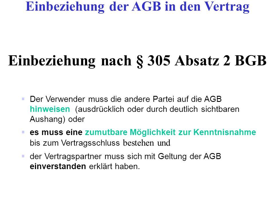 Einbeziehung nach § 305 Absatz 2 BGB