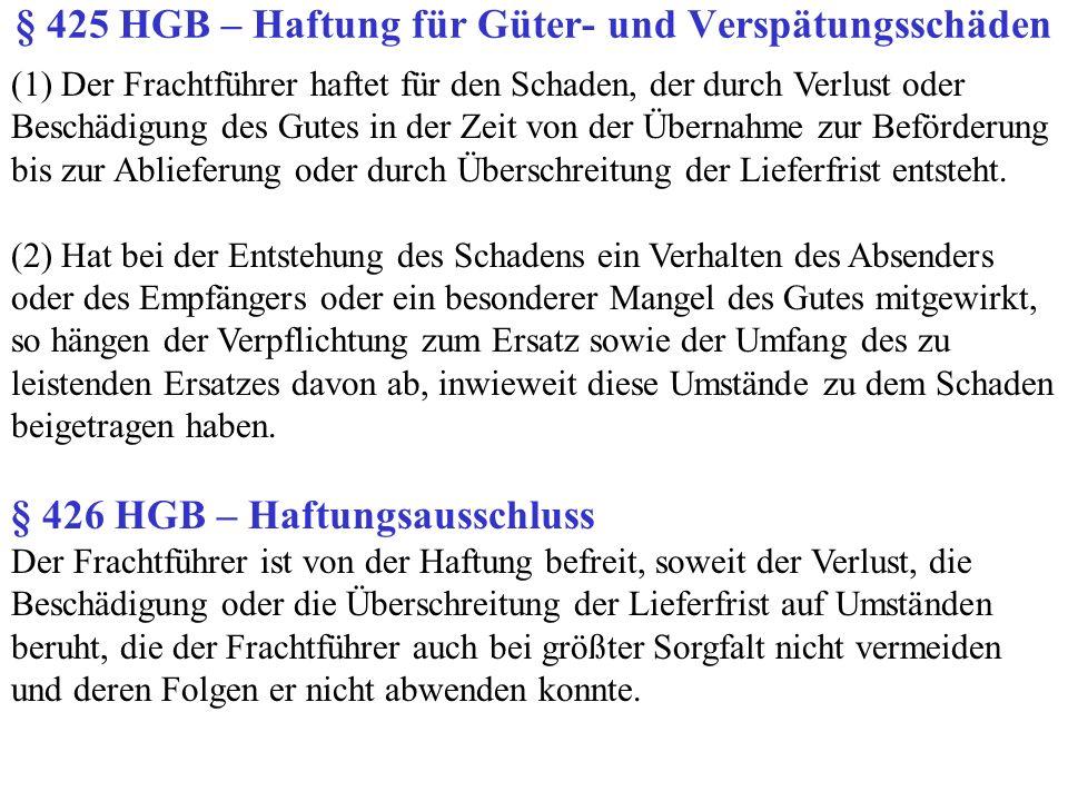 § 425 HGB – Haftung für Güter- und Verspätungsschäden
