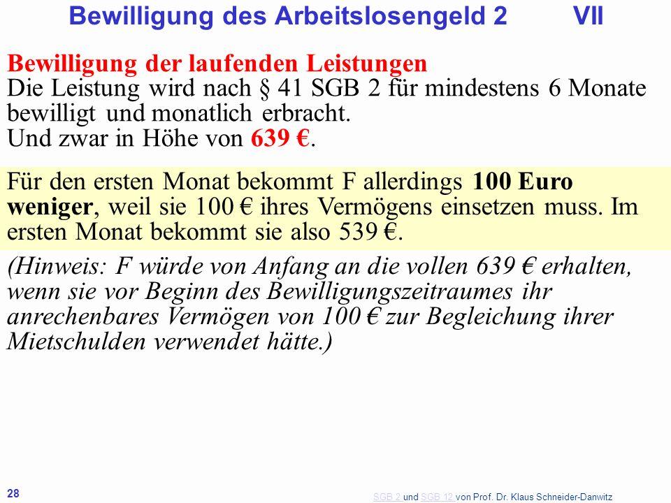 Bewilligung des Arbeitslosengeld 2 VII