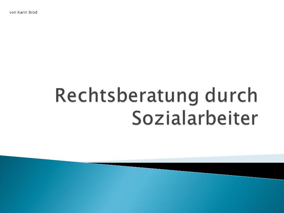 Rechtsberatung durch Sozialarbeiter