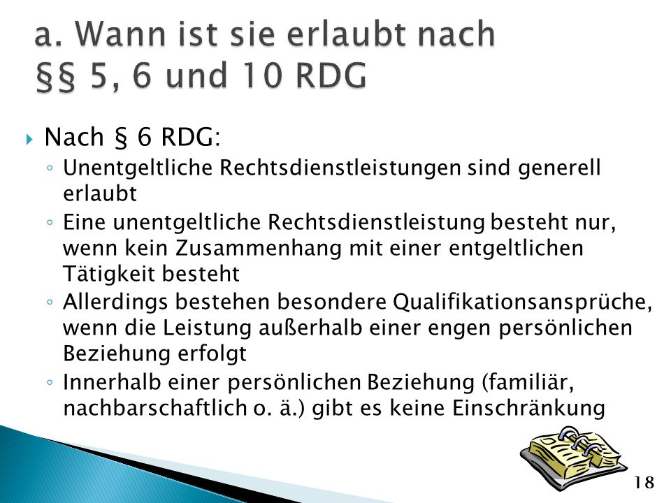 a. Wann ist sie erlaubt nach §§ 5, 6 und 10 RDG